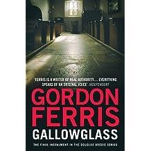Gallowglass (Douglas Brodie 4) (Douglas Brodie Series) by Gordon Ferris (2014-04-03)