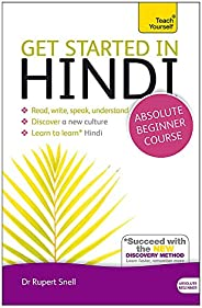 Get Started in Hindi Absolute Beginner Course: (Book and audio support): The essential introduction to reading