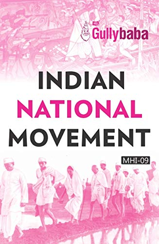 MHI-09 Indian National Movement (IGNOU Help book for MHI-09 in English Medium)