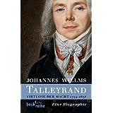 Talleyrand: Virtuose der Macht 1754-1838