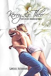 Kerry und Theo: nicht gesucht und doch gefunden