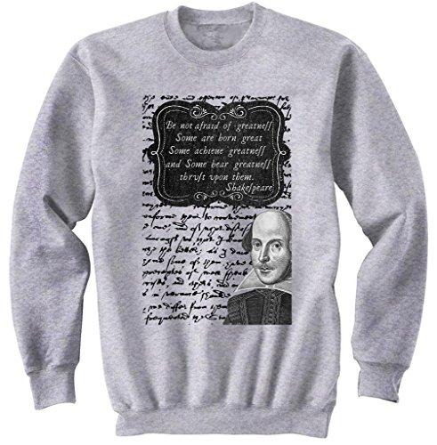 Teesquare1st Men's WILLIAM SHAKESPEARE GREATNESS QUOTE Grey Sweatshirt