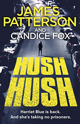 Hush Hush: (Harriet Blue 4) (Detective Harriet Blue Series ...