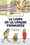 """Afficher """"Le livre de la langue française"""""""