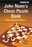 John Nunn's Chess Puzzle Book (English Edition)