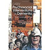 Early Pyschosocial Interventions in Dementia: Evidence-Based Practice