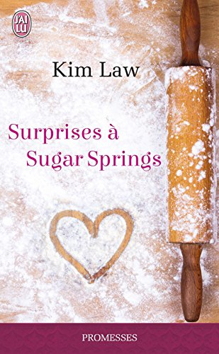 Surprises à Sugar Springs par [Law, Kim]