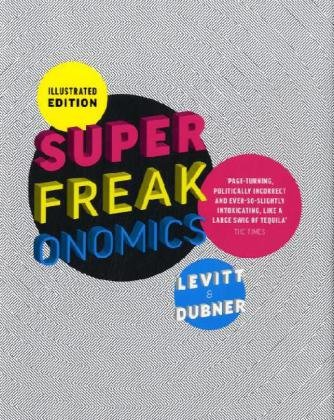 superfreakonomics-illustrated-edition-global-cooling-patriotic-prostitutes-and-why-suicide-bombers-s