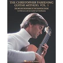 The Christopher Parkening Guitar Method Vol. 1 Gtr