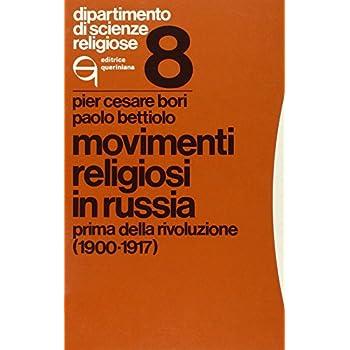Movimenti Religiosi In Russia. Prima Della Rivoluzione (1900-1917)