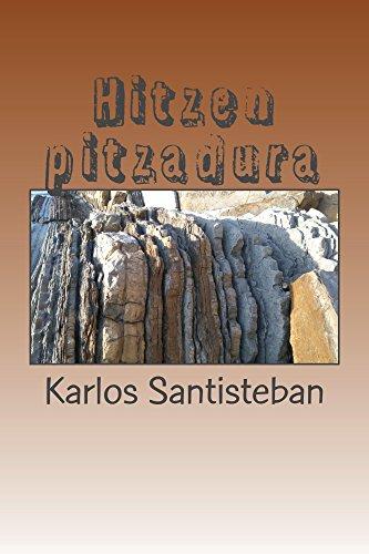 Hitzen pitzadura (Basque Edition) por Karlos Santisteban