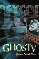 Ghostv: A Psycop Novel by Jordan Castillo Price (2011-04-28)