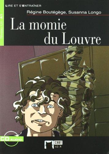 La Momie Du Louvre+cd N/e (Chat Noir. Lire Et S'entrainer)