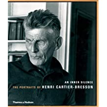 An Inner Silence: The Portraits of Henri Cartier-Bresson by Agn¨¨s Sire (2006-02-20)