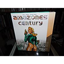 AMAZONES CENTURY COFFRET 4 VOLUMES : VOLUME 1, TERRE DE RUINES. VOLUME 2, TERRE DE SALUT. VOLUME 3, TERRE DE DANGERS. VOLUME 4, CIEL DE TOURMENTE