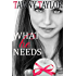 What He Needs - What He Wants 4 - My Alpha Billionaire: A New Adult Romance