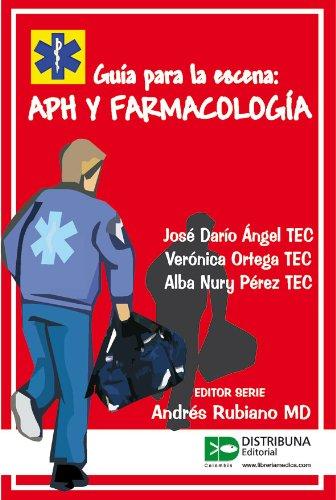 APH y Farmacologia (Guia Para la Escena)