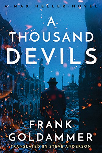 A Thousand Devils (Max Heller, Dresden Detective Book 2) by Frank Goldammer