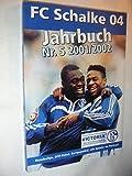 FC Schalke 04: Jahrbuch 2001/2002