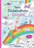 Mein Stickeralbum Einhorn: Über 400 Sticker (Mein Stickerbuch)