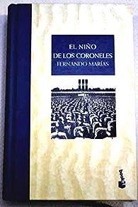 El Niño De Los Coroneles par Fernando Marías