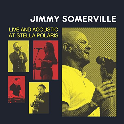 Jimmy Somerville: Live and Aco...