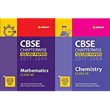 CBSE Chapterwise Solved Paper Mathematics & Chemistry Class 12th 2017- 2009 Latest Edition 2018-2019 Arihant