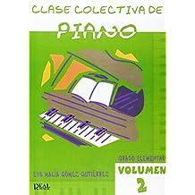 Clase Colectiva de Piano, Grado Elemental, Volumen 2