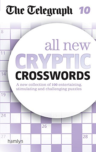 The Telegraph: All New Cryptic Crosswords 10 (The Telegraph Puzzle Books) por THE TELEGRAPH MEDIA GROUP