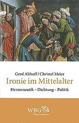 Ironie im Mittelalter: Politische Argumentation und Mündlichkeit