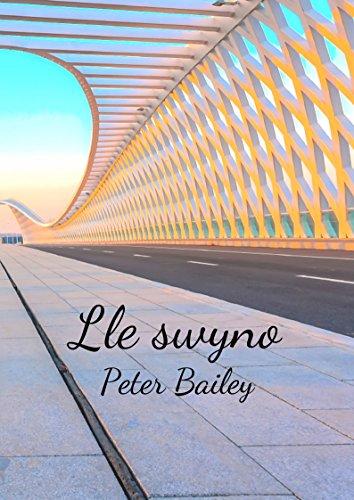 Lle swyno (Welsh Edition) por Peter  Bailey