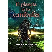 El planeta de los caníbales