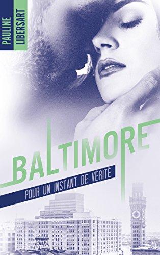 Baltimore - 1,5 - Pour un instant de vérité : une nouvelle dans l'univers de la série Baltimore par Pauline Libersart