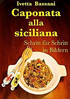 Caponata alla siciliana: Schritt für Schritt - in Bildern