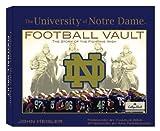 University of Notre Dame Football Vault: The History of the Fighting Irish
