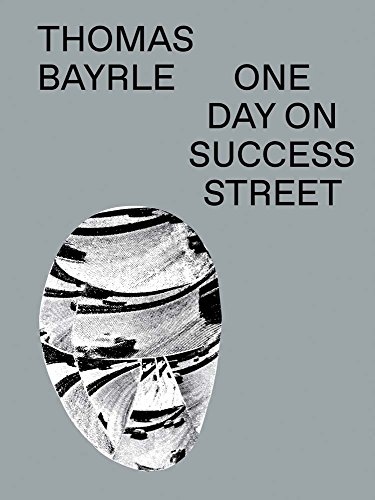 Thomas Bayrle. One Day On Success Street: Ausst.Kat. Institute of Contemporary Art, Miami, 2017