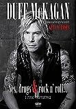 Duff McKagan Sex drugs rock n roll i inne klamstwa: Wstrzasajaca autobiografia perkusisty Guns N' Roses