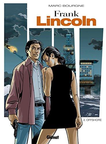 Frank Lincoln - Tome 02 - Nouvelle édition par Marc Bourgne