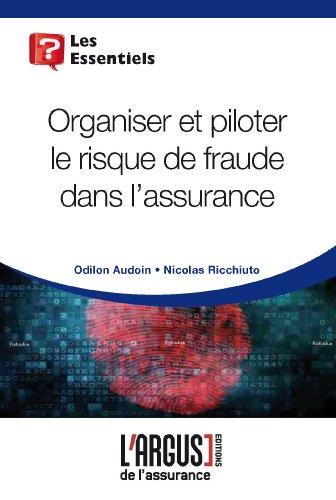 Piloter le risque de fraude dans l'assurance