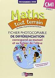 Maths tout terrain CM1 • Fichier photocopiable de différenciation associé au fichier de l'élève (Éd. 2012)