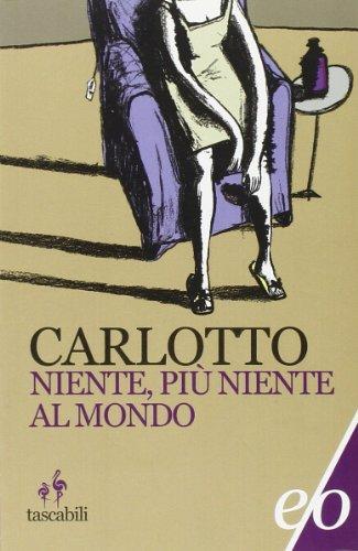 Niente, più niente al mondo (Tascabili e/o) por Massimo Carlotto