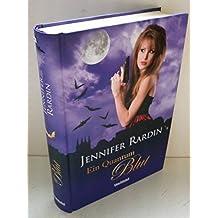 Jennifer Rardin: Ein Quantum Blut [2010 ]