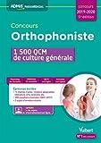 Concours Orthophoniste - 1500 QCM de culture générale - Concours 2018-2019