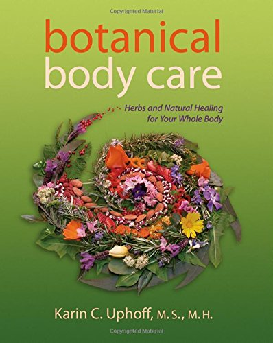 botanical-body-care-herbs-and-natural-healing-for-your-whole-body