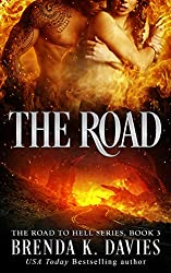 The Road (The Road to Hell Series, Book 3) (English Edition)