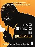 Roberto Recchioni presenta: I maestri dell'avventura. Uno studio in rosso da Sir Arthur Conan Doyle
