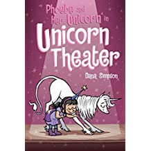 ‏‪Phoebe and Her Unicorn in Unicorn Theater (Phoebe and Her Unicorn Series Book 8) (Volume 8)‬‏