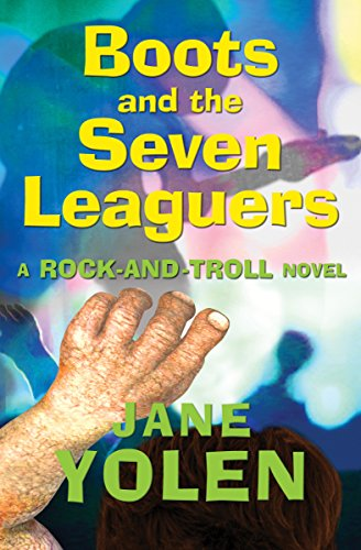 Boots and the Seven Leaguers: A Rock-and-Troll Novel (English Edition) Action-road-boot