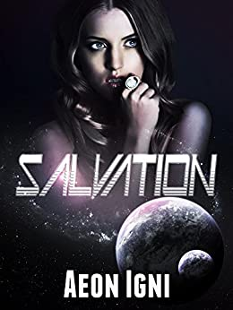 Salvation by [Igni, Aeon]