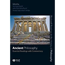 Ancient Philosophy: Essential Readings with Commentary (Blackwell Readings in the History of Philosophy)